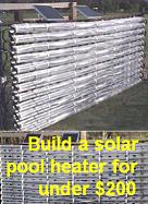 Build a solar pool heater for under $200