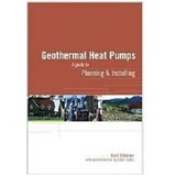 Geothermal Heat Pumps: A Guide for Planning and Installing (Paperback)