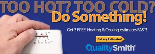 Quality Smith - get three free estimates on heating and cooling FAST!